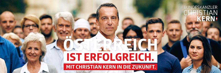 ÖSTERREICH IST ERFOLGREICH. MIT CHRISTIAN KERN IN DIE ZUKUNFT